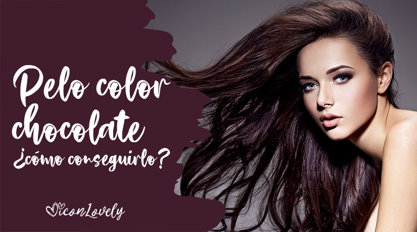 Guía para el cuidado del pelo color chocolate